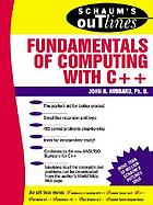 Schaum's outline of theory and problems of fundamentals of computing with C++