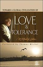 Toward a global civilization of love & tolerance