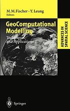 Geocomputational modelling : techniques and applications