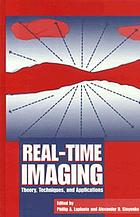 Real-time imaging : theory, techniques, and applications