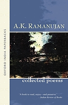 The collected poems of A.K. Ramanujan
