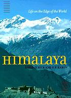 Himalaya : life on the edge of the world