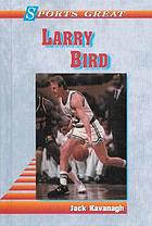Sports great Larry Bird