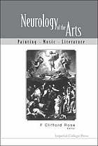 Neurology of the arts : painting, music, literature