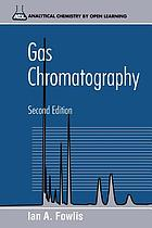 Gas chromatography : analytical chemistry by open learning