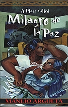 A place called Milagro del la Paz