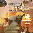 Bedtime with Bugsy