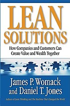 Lean solutions : how companies and customers can create value and wealth together