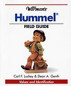 Warman's Hummel field guide : values and identification