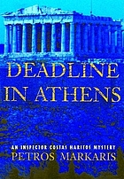 Deadline in Athens : an inspector Costas Haritos mystery