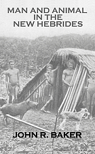 Man and animals in the New Hebrides