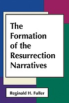 The formation of the Resurrection narratives