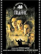 Traffic : the shooting script