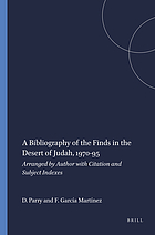 A bibliography of the finds in the desert of Judah 1970-1995 : arranged by author with citation and subject indexes