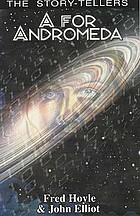A for Andromeda; a novel of tomorrow