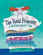 The real princess : a mathemagical tale