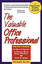 The valuable office professional for administrative assistants, office managers, secretaries, and other support staff