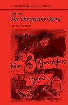 Kurt Weill, the threepenny opera