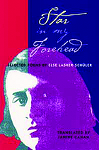 Star in my forehead : selected poems