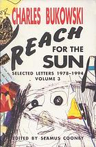 Reach for the sun : selected letters, 1978-1994, volume 3