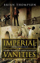 Imperial vanities : the adventures of the Baker brothers and Gordon of Khartoum