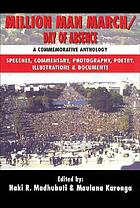 Million Man March/Day of Absence : a commemorative anthology : speeches, commentary, photography, poetry, illustrations, documents