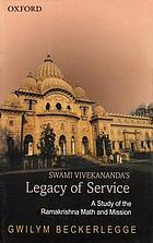 Swami Vivekananda's legacy of service : a study of the Ramakrishna Math and Mission