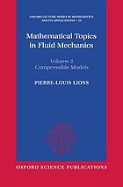 Mathematical topics in fluid mechanics / 2, Compressible models