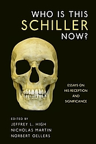 Who is this Schiller now? : essays on his reception and significance