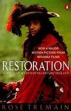 Restoration : a novel of seventeenth-century England