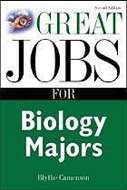 Great jobs for biology majors