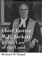 Chief Justice W.R. Jackett by the law of the land