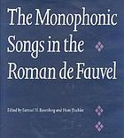 "The monophonic songs in the ""Roman de Fauvel"" / ed. by Samuel N. Rosenberg and Hans Tischler"
