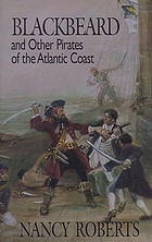 Blackbeard and other pirates of the Atlantic coast