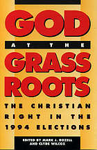 God at the grass roots : the Christian right in the 1994 elections