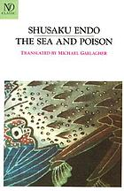 The sea and poison : a novel