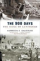 The 900 days : the siege of Leningrad
