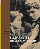 The cinema of Russia and the former Soviet Union