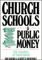 Church schools & public money : the politics of parochiaid