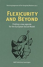 Flexicurity and beyond : finding a new agenda for the European social model