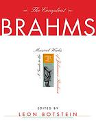 The compleat Brahms : a guide to the musical works of Johannes Brahms