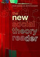 The new social theory reader : contemporary debates