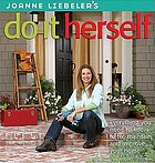 Joanne Liebeler's do it herself