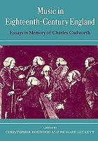 Music in eighteenth-century England : essays in memory of Charles Cudworth