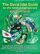 The David Icke guide to the global conspiracy : (and how to end it)