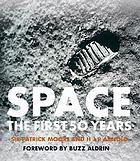 Space : the first 50 years