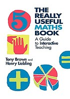 The really useful maths book : a framework of knowledge for primary teachers