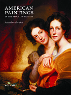 American paintings in the Brooklyn Museum : artists born by 1876