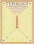 Typology : type design from the Victorian era to the digital age
