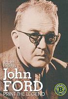 John Ford : print the legend